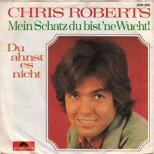 45cat - Chris Roberts - Du ahnst es nicht / Mein Schatz du bist 'ne Wucht - Polydor - Germany - 2041 358 - chris-roberts-du-ahnst-es-nicht-polydor