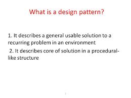 What Is Design Pattern Custom Software Design Patterns Ppt Download