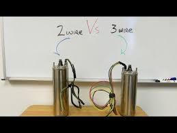 2 Wire Vs 3 Wire Well Pump Motors