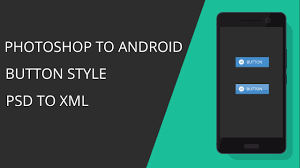 How To Design A Button In Android Photoshop Android Studio Button Style Design And Code