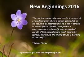 Day 2 New Beginnings 2016 Sargam Mishra Spiritual Journey Quotes