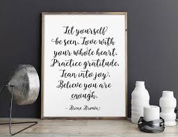 brene brown quote let yourself be seen calligraphy print motivational handwritten quote on brene brown wall art with de 500 bedste billeder fra inspirational quotes p pinterest