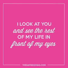 Beautiful In My Eyes Quotes Best of Quotes About Love I Look At You And See The Rest Of My Life In