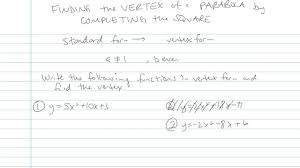 a parabola by completing the square