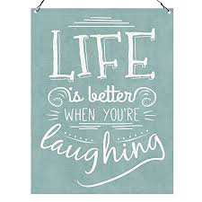Quote Plaques Mesmerizing Dorothy Spring Life Is Better When You're Laughing Wall Quote Plaque