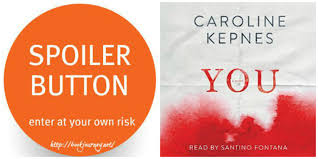you by caroline kepnes spoiler page book journey