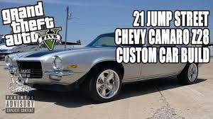 21 JUMP STREET CHEVY CAMARO Z28 CUSTOM CAR BUILD TUTORIAL: GTA 5 ...