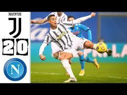Juventus vs novara full match friendly 2020. Video Juventus 2 0 Napoli Highlights All Goals 2021 Play Download Streetot