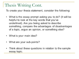 writing an analytical or expository essay adapted from write for  to create your thesis statement consider the following what is the essay prompt asking