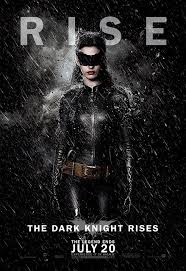 why the dark knight rises fails organization the dark knight rises catw character poster