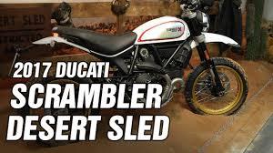 2017 ducati scrambler desert sled spec youtube