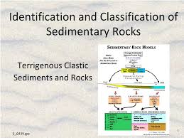 Rock Id Chart Ppt Identification And Classification Of Sedimentary Rocks