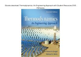 Ebooks download Thermodynamics: An Engineering Approach with Student …
