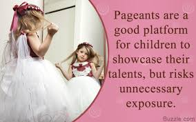 Quotes About Child Beauty Pageants Best of Child Beauty Pageants Pros And Cons Awesome Or Awful You Decide