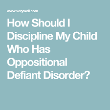 Behavior Charts For Oppositional Defiant Disorder Strategies For Parenting A Child With Oppositional Defiant