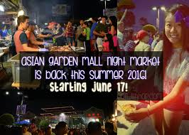 asian garden mall 2016 summer night market is back on june 17