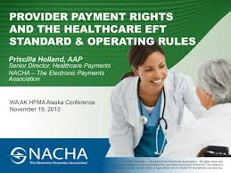 PROVIDER PAYMENT RIGHTS AND THE HEALTHCARE EFT