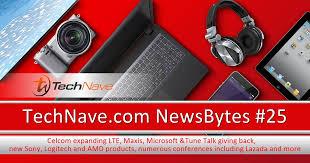 Newsbytes 25 Celcom Expanding Lte Maxis Microsoft Tune