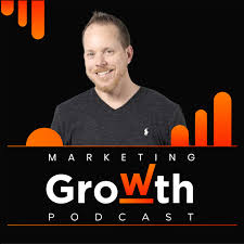 Marketing Growth Podcast