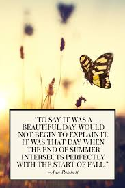 20 Best End Of Summer Quotes Beautiful Quotes About The Last Days