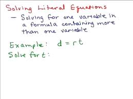solve the equation math solving literal equations part 1 help in high school math algebra