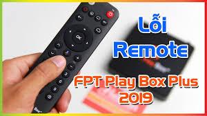 Lỗi thường gặp và cách khắc phục trên FPT Play Box - FPT Nam Định