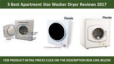 apt size washer and dryer. Unique Washer 3 Best Apartment Size Washers Dryer 2017 Best ApartmentSizeWashersDryer  ApartmentSizeWashersDrye   Portable Pinterest Washer Dryer  In Apt And A
