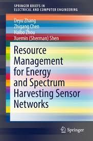 Resource Management for Energy and Spectrum Harvesting Sensor ...
