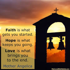 Mother Angelica On Faith Hope And Love Fascinating Love Faith Hope Quotes