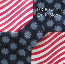 3-Dimensional Bow Tie Quilt Block - & 3 D Bow Tie Quilt Block Tutorial these are so much fun! there are other Adamdwight.com