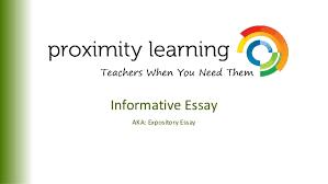 informational essay informative essay aka expository essay