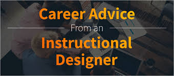 Career Advice From An Instructional Designer Elearning