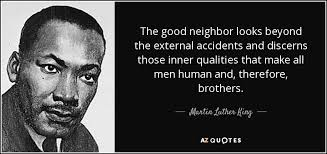 Famous Martin Luther King Quotes Mesmerizing TOP 48 GOOD NEIGHBOR QUOTES AZ Quotes