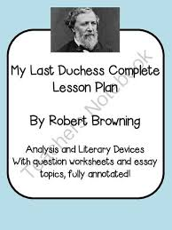 best the last duchess browning images robert viewing 1 20 of 17313 results for robert brownings my last duchess a complete lesson plan