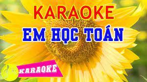 Em Học Toán Karaoke || Beat Chuẩn - Karaoke Nhạc Thiếu Nhi | Kiến thức học  hay rất đơn giản