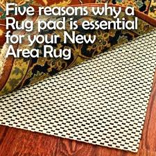 5x7 rug pad area rug pad awesome do you have insurance five reasons why a is 5x7 rug pad