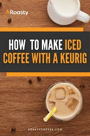 The night or a few hours before, brew one cup of coffee in the keurig machine and place in the refrigerator for cooling. How To Make Iced Coffee With A Keurig In 4 Easy Steps