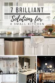 For A Small Kitchen 7 Brilliant Solutions For A Small Kitchen Arts And Classy