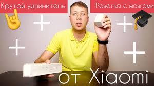 Xiaomi <b>Mi Smart Power</b> Plug & Xiaomi Power Strip //Полное ...