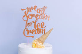 Use The Knife Blade For This We All Scream For Ice Cream Cake Topper