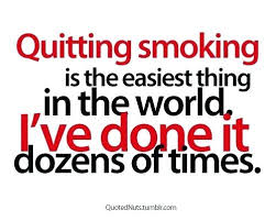 Quit Smoking Quotes Quit Smoking Quotes Funny Funny Quit Smoking Encouragement Quotes 76
