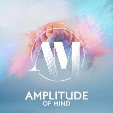 Amplitude of Mind