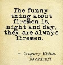Dating A Fireman Quotes. QuotesGram via Relatably.com