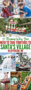 17 Reasons Why You Need to Take Your Family to Santa's Village in  Jefferson, NH