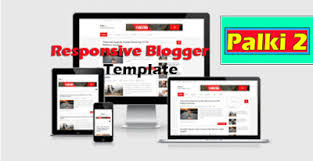 Blogger Templates 2020 Palki 2 Responsive Blogger Template Theme 2020