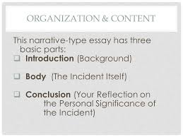 autobiographical incident writing about your favorite person you  7 organization content this narrative type essay has three basic parts  introduction background  body the incident itself  conclusion your