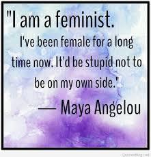 Feminist Quotes Unique Feminist Quote