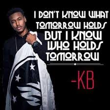 Christian Rap Quotes Best Of KB Tomorrow We Live 2424Six Pinterest Christian Truths And Bible
