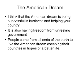 outline for dom essay joey quidley the american dream i think  2 the american dream