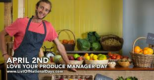 Produce Manager Love Your Produce Manager Day